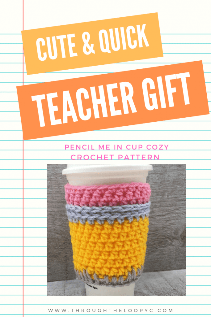 Pencil Me In Cup Cozy is great for quick teacher gift they'll love!