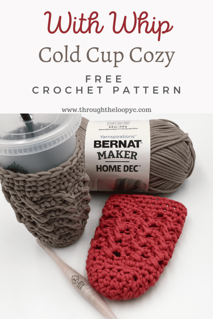 With Whip Cold Cup Cozy Free Crochet Pattern perfect for those summertime drinks!