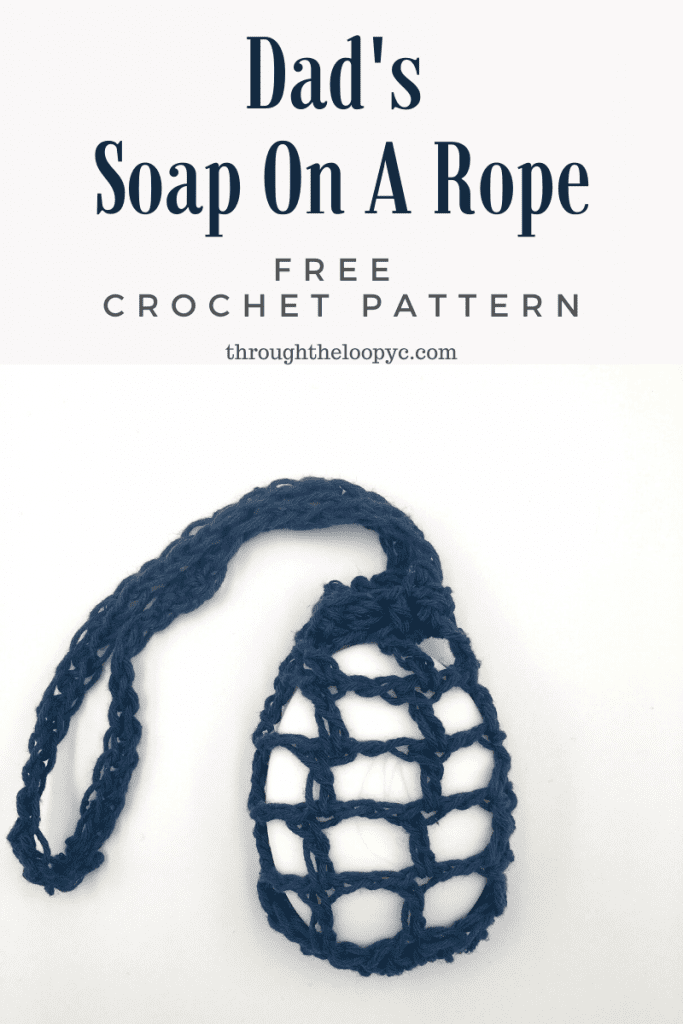 Quick and simple Dad's Soap On A Rope Free Crochet Pattern.